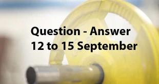 इस लेख मे हम 12 से 15 सितंबर तक पूछे गए सवालों के जवाब दे रहे हैं। इस बार भी लोगों ने फैट घटाने और मसल्स बनाने को लेकर ज्यादातर सवाल किये हैं।